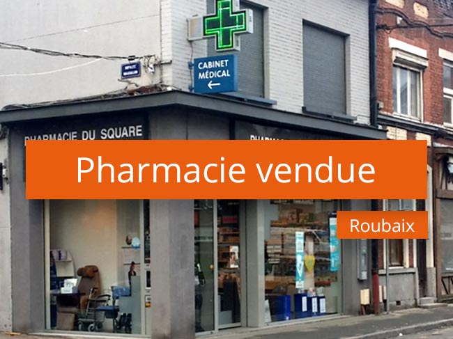 Pharmacie vendue à Roubaix