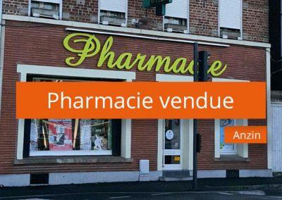 Pharmacie vendue Anzin