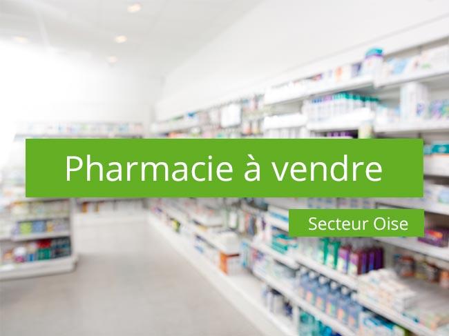pharmacie à vendre secteur Oise