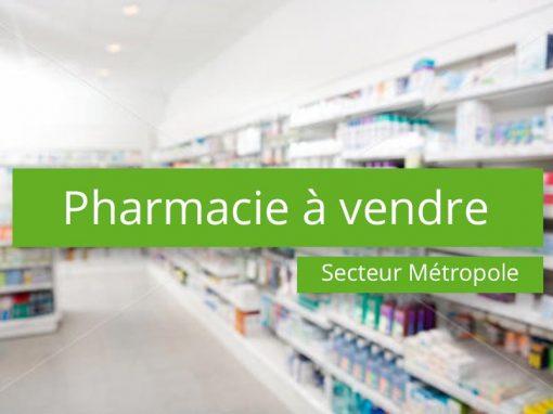Pharmacie à vendre en métropole
