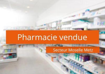 Pharmacie à vendre Secteur Moselle Metz