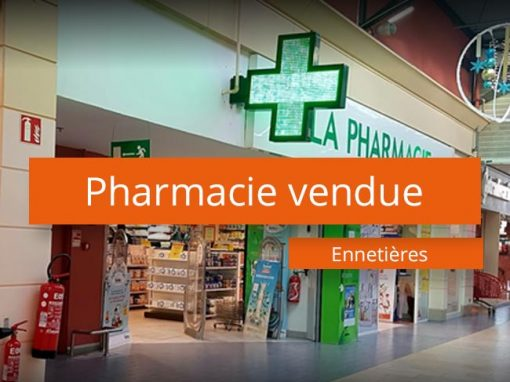 Pharmacie vendue Ennetières