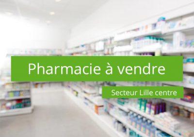 Pharmacie à vendre Lille centre