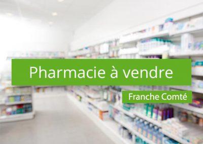 Pharmacie à vendre Secteur Franche Comté