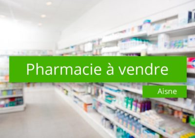 Pharmacie à vendre secteur de l'Aisne