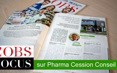 L'OBS Focus sur Pharma Cession Conseil