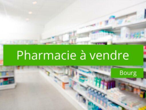 Pharmacie à vendre Bourg